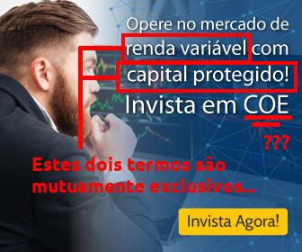 """""""Opere no mercado de renda variável com capital protegido; invista em COE!"""" - Propaganda da corretora"""