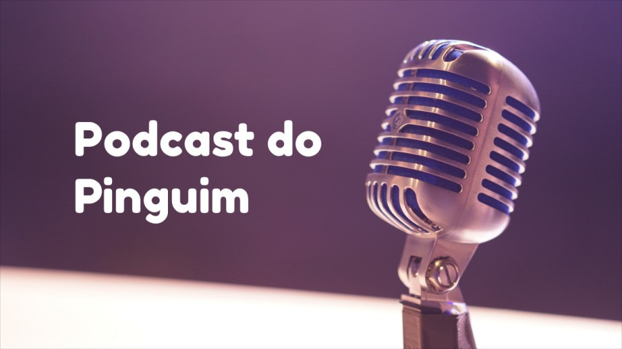 podcast do pinguim